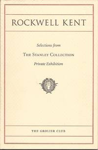 image of Rediscovering Rockwell Kent: Books, Graphics, and Decorative Arts; Selections from the Collection of Eliot H Stanley