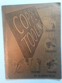 Copper Tooling: Designs, Finishing, Mats, Framing, Tooling.