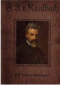 F.U.V. Kaulbach, Acht Farbige Wiedergaben Seiner Werke