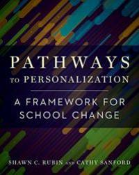 Pathways to Personalization: A Framework for School Change by Shawn C. Rubin - 2018-10-23 - from Books Express (SKU: 168253247Xn)