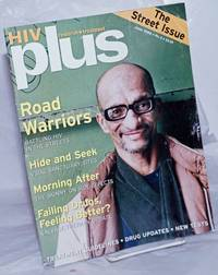 image of HIV Plus: research + treatment; #4, June 1999; Road warriors