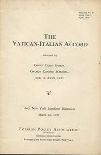 The Vatican-Italian Accord. by  D. D  Charles Clinton Marshall and John A. Ryan - Paperback - First Printing. - 1929. - from The Good Times Bookshop (SKU: 13296)