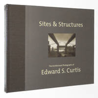 Sites & Structures: The Architectural Photographs of Edward S. Curtis