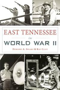 East Tennessee in World War II (Military)