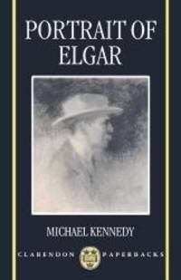 image of Portrait of Elgar (Clarendon Paperbacks)