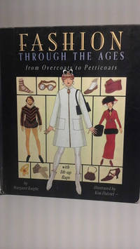 image of Fashion through the Ages: A Dress-Up Lift-the-Flap Book with Portfolio