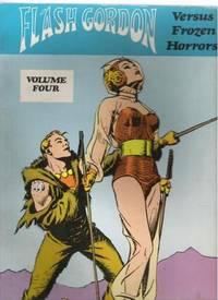 FLASH GORDON VERSUS FROZEN HORRORS Flash Gordon Color Library, Volume Four
