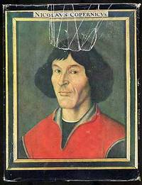 Nicolaus Copernicus and His Epoch