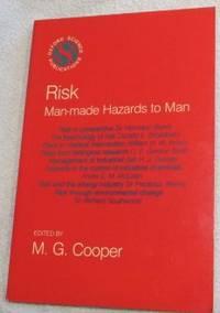 Risk: Man-made Hazards to Man