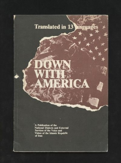 Down with America : translated in 13...