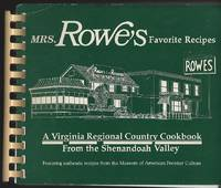 MRS. ROWE'S FAVORITE RECIPES A Virginia Regional Country Cookbook from the  Shenandoah Valley