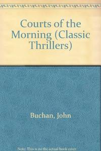 Courts of the Morning (Classic Thrillers)