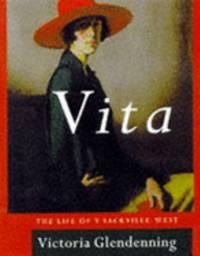 Vita: The Life of V. Sackville West