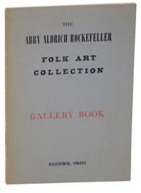 The Abby Aldrich Rockefeller Folk Art Collection at Williamsburg, Virginia