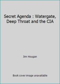 image of Secret Agenda : Watergate, Deep Throat and the CIA