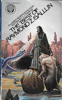 The Best of Raymond Z. Gallun