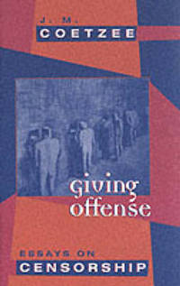 image of Giving Offense: Essays on Censorship