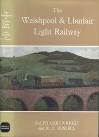 Welshpool and Llanfair Light Railway (Railway History)