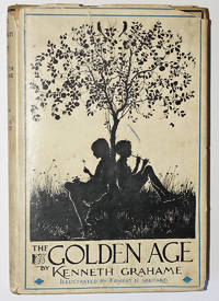 The Golden Age by  Kenneth Grahame - First Thus - 1928 - from Knickerbocker Books (SKU: 006016)