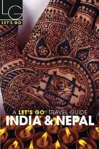 India and Nepal by  Inc. Staff Let's Go - Paperback - 2003 - from ThriftBooks (SKU: G031232006XI4N00)