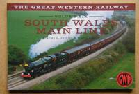 The Great Western Railway. Volume Six. South Wales Line.