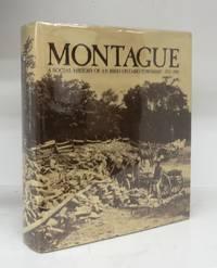 Montague: A Social History of an Irish Township 1783-1980