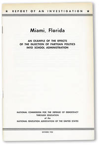 Miami, Florida: An Example of the Effects of the Injection of Partisan Politics into School Administration