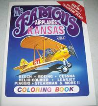 The Famous Airplanes of Kansas Coloring Book