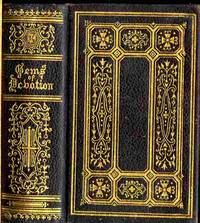 Gems of Devotion; a Selection of Prayers, for the Use of Catholics,  a New And Enlarged Edition