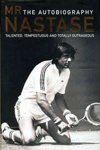 Mr Nastase : The Autobiography