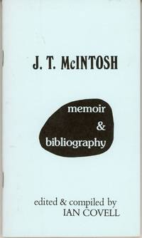 J. T. McINTOSH: MEMOIR & BIBLIOGRAPHY ..