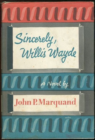 SINCERELY, WILLIS WAYDE, Marquand, John P.
