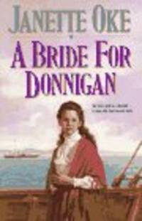 image of A Bride for Donnigan (Women of the West #7)  by Oke, Janette