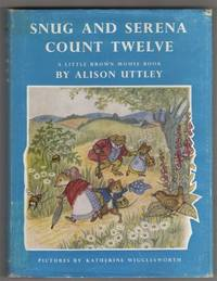 Snug and Serena Count Twelve: A Little Brown Mouse Book