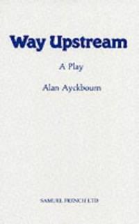 Way Upstream (Acting Edition)