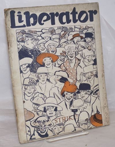 New York: The Liberator Publishing Co, 1919. Magazine. 50p., illustrations throughout, 8.5x11 inch m...