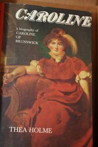Caroline, a biography of Caroline of Brunswick