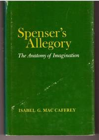Spenser's Allegory: The Anatomy of Imagination (Princeton Legacy Library)