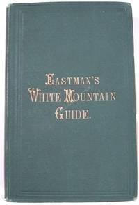 Eastman's White Mountain Guide