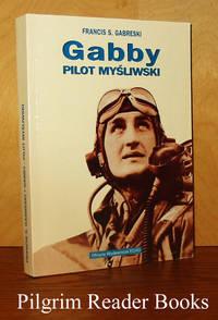 Gabby, Pilot Mysliwski