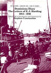 image of Dominions Diary: The Letters of E.J.Harding, 1913-16