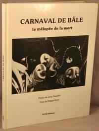 image of Carnaval de Bale:  La melopee de la mort.