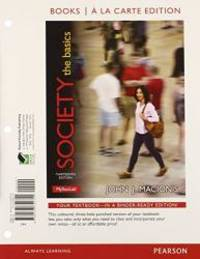 image of Society: The Basics, Books a la Carte Plus NEW MySocLab with eText -- Access Card Package (13th Edition)