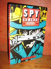 Spy Camera-The Minox Story by  Morris Moses - Hardcover - Later Printing See Note - 1990 - from Brass DolphinBooks and Biblio.com
