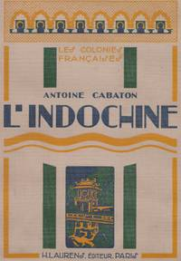 image of L'Indochine - Les Colonies Francaises