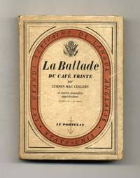 image of La Ballade Du Café Triste Et Autres Nouvelles Américaines  - 1st  Edition/1st Printing