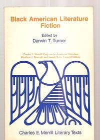 image of BLACK AMERICAN LITERATURE FICTION [CHARLES E. MERRILL LITERARY TEXTS]