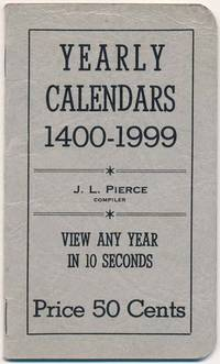 Yearly Calendars Correct and Complete 1400 to 1999