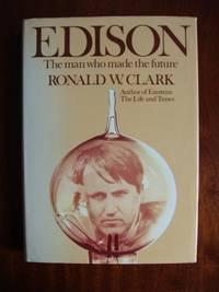 Edison  -  The Man Who Made the Future