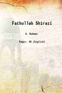 Fathullah Shirazi A Sixteenth Century Indian Scientist 1940 [Hardcover]